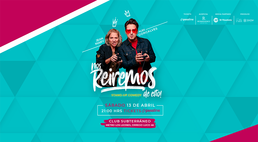 13 abril - Nos reiremos de esto · Stand Up Comedy · Alex Goncalves & Jean Mary
