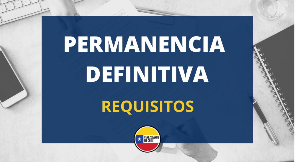 PERMANENCIA DEFINITIVA ONLINE (REQUISITOS)